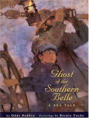 GHOST OF THE SOUTHERN BELLE by Odds Bodkin