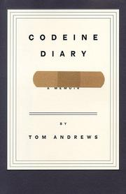 CODEINE DIARY by Tom Andrews