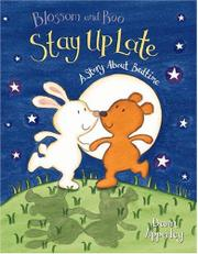 BLOSSOM AND BOO STAY UP LATE by Dawn Apperley