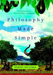 PHILOSOPHY MADE SIMPLE by Robert Hellenga