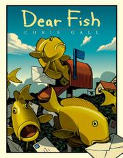 DEAR FISH by Chris Gall