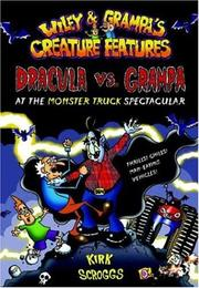 WILEY AND GRAMPA'S CREATURE FEATURES #1 by Kirk Scroggs