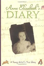 ANNE ELIZABETH'S DIARY by Anne Elizabeth Rector
