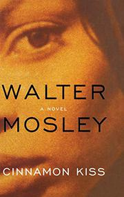 CINNAMON KISS by Walter Mosley