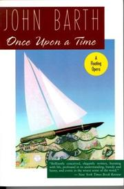ONCE UPON A TIME by John Barth