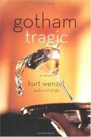 GOTHAM TRAGIC by Kurt Wenzel