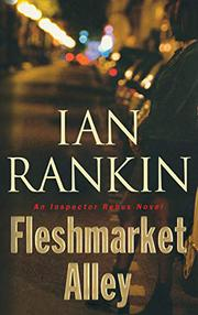 FLESHMARKET ALLEY by Ian Rankin