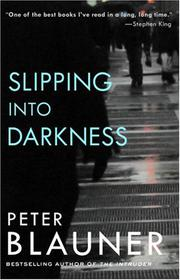 SLIPPING INTO DARKNESS by Peter Blauner