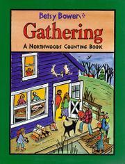 GATHERING by Betsy Bowen