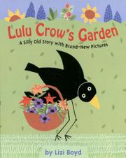 LULU CROW'S GARDEN by Lizi Boyd