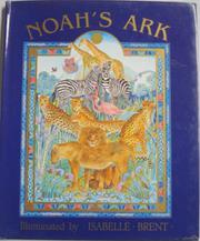 NOAH'S ARK by Isabelle Brent