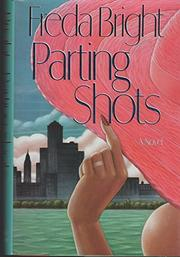 PARTING SHOTS by Freda Bright
