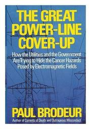 THE GREAT POWER-LINE COVER-UP by Paul Brodeur