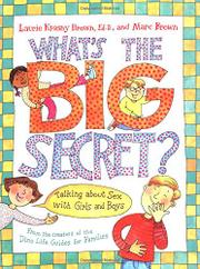 WHAT'S THE BIG SECRET? by Laurie Krasny Brown
