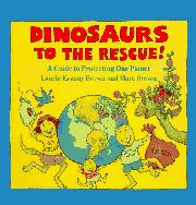 DINOSAURS TO THE RESCUE by Laurie Krasny Brown