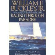 RACING THROUGH PARADISE by William F. Buckley Jr.