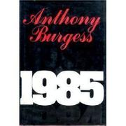 1985 by Anthony Burgess