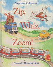 ZIP, WHIZ, ZOOM! by Stephanie Calmenson