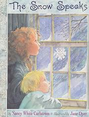 THE SNOW SPEAKS by Nancy White Carlstrom
