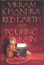 RED EARTH AND POURING RAIN by Vikram Chandra