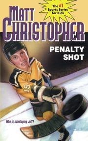 PENALTY SHOT by Matt Christopher