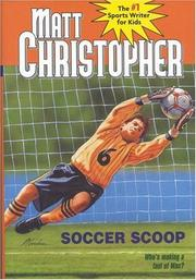 SOCCER SCOOP by Matt Christopher
