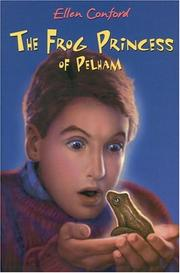 THE FROG PRINCESS OF PELHAM by Ellen Conford