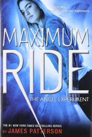 MAXIMUM RIDE by James Patterson