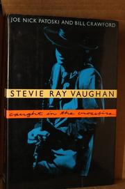 STEVIE RAY VAUGHAN by Joe Nick Patoski