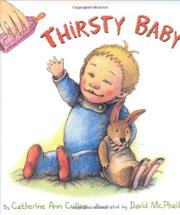 THIRSTY BABY by Catherine Ann Cullen