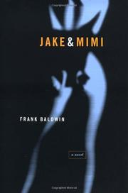 JAKE & MIMI by Frank Baldwin