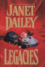 LEGACIES by Janet Dailey