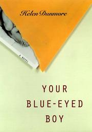 YOUR BLUE-EYED BOY by Helen Dunmore