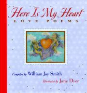 HERE IS MY HEART by William Jay Smith