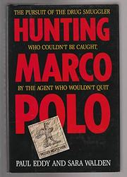 HUNTING MARCO POLO by Paul Eddy