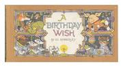 A BIRTHDAY WISH by Ed Emberley