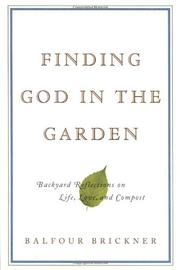 FINDING GOD IN THE GARDEN by Balfour Brickner