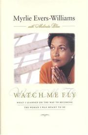 WATCH ME FLY by Myrlie Evers-Williams