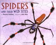 SPIDERS AND THEIR WEB SITES by Margery Facklam