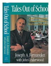 TALES OUT OF SCHOOL by Joseph A. Fernandez