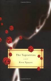 THE TAPESTRIES by Kien Nguyen