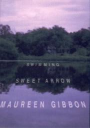 SWIMMING SWEET ARROW by Maureen Gibbon