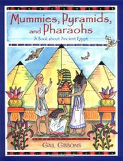 MUMMIES, PYRAMIDS, AND PHARAOHS by Gail Gibbons