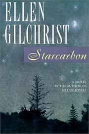 STARCARBON by Ellen Gilchrist