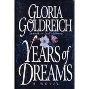 YEARS OF DREAMS by Gloria Goldreich