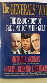 THE GENERALS' WAR by Michael R. Gordon
