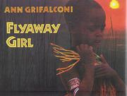 FLYAWAY GIRL by Ann Grifalconi