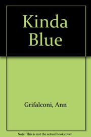 KINDA BLUE by Ann Grifalconi