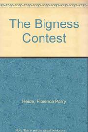 THE BIGNESS CONTEST by Florence Parry Heide