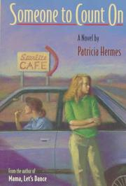 SOMEONE TO COUNT ON by Patricia Hermes